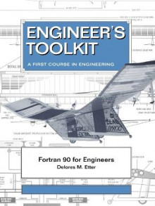 Fortran 90 for Engineers av Delores M. Etter (Heftet)