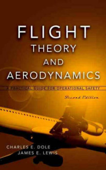 Flight Theory and Aerodynamics av Charles E. Dole og J.E. Lewis (Innbundet)