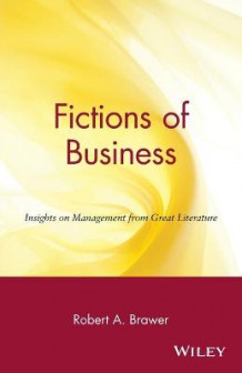 Fictions of Business av Robert A. Brawer (Heftet)