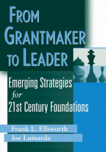 From Grantmaker to Leader (Innbundet)