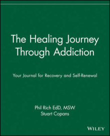 The Healing Journey Through Addiction av Phil Rich og Stuart A. Copans (Heftet)