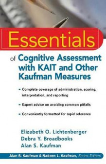 Essentials of Cognitive Assessment with KAIT and Other Kaufman Measures av Elizabeth O. Lichtenberger, Debra Y. Broadbooks og Alan S. Kaufman (Heftet)