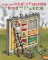 Interactive Programming for the World Wide Web with JavaScript av Craig D. Knuckles (Heftet)