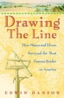 Drawing the Line av Edwin Danson (Innbundet)