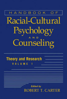 Handbook of Racial-cultural Psychology and Counseling: Theory and Research v. 1 av R. T. Carter (Innbundet)