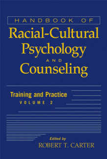 Handbook of Racial-cultural Psychology and Counseling: Training and Practice v. 2 (Innbundet)