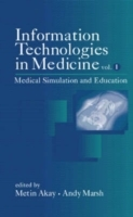Information Technologies in Medicine: Medical Simulation and Education v. 1 av Metin Akay og Andy Marsh (Innbundet)