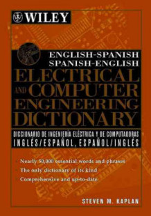 English-Spanish Spanish-English Electrical and Computer Engineering Dictionary av Steven M. Kaplan (Heftet)