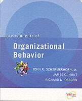 Core Concepts of Organizational Behavior av John R. Schermerhorn, James Hunt og Richard N. Osborn (Heftet)