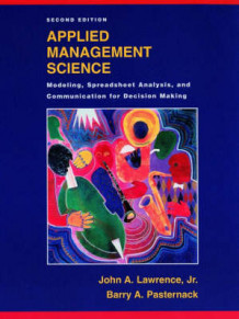 Applied Management Science av John A. Lawrence og Barry Alan Pasternack (Innbundet)