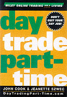 Day Trade Part-Time av John Cook (Innbundet)