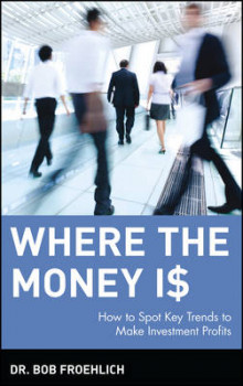 Where the Money is av Bob Froehlich (Innbundet)
