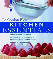 Kitchen Essentials av Le Cordon Bleu (Innbundet)