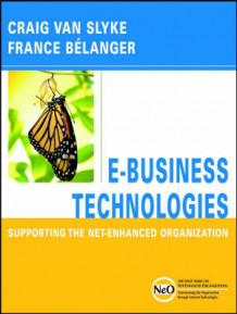 Introduction to Electronic Business Technologies av Craig Van Slyke og France Belanger (Innbundet)
