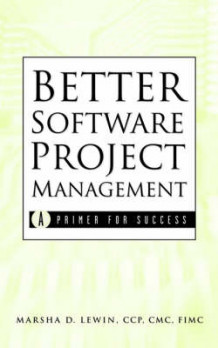Better Software Project Management av Marsha D. Lewin (Innbundet)