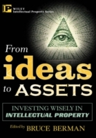 From Ideas to Assets: Investing Wisely in Intellectual Property av Bruce Berman (Innbundet)