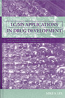 LC/MS Applications in Drug Development av Mike S. Lee (Innbundet)
