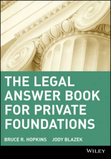 The Legal Answer Book for Private Foundations av Bruce R. Hopkins og Jody Blazek (Heftet)