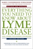 Everything You Need to Know About Lyme Disease and Other Tick-Borne Disorders av Karen Vanderhoof-Forschner (Heftet)