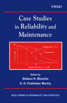 Case Studies in Reliability and Maintenance (Innbundet)