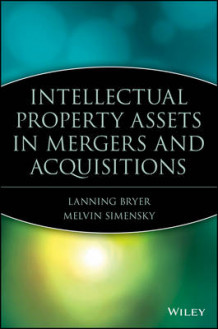 Intellectual Property Assets in Mergers and Acquisitions (Innbundet)