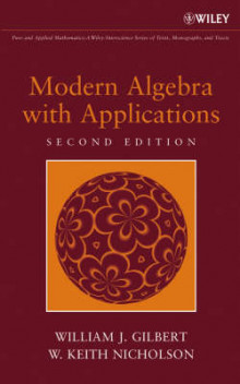 Modern Algebra with Applications av William J. Gilbert og W. Keith Nicholson (Innbundet)