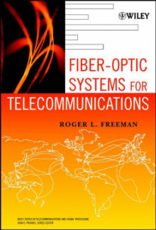 Fiber-Optic Systems for Telecommunications av Roger L. Freeman (Innbundet)