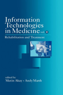 Information Technologies in Medicine: Rehabilitation and Treatment v. 2 av Metin Akay og Andy Marsh (Innbundet)