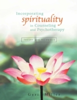 Incorporating Spirituality in Counseling and Psychotherapy av Geri Miller (Innbundet)
