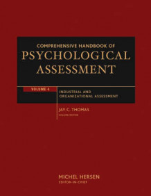 Comprehensive Handbook of Psychological Assessment: Industrial and Organizational Assessment v. 4 (Innbundet)