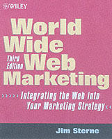 World Wide Web Marketing av Jim Sterne (Heftet)
