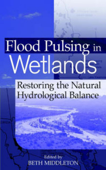 Flood Pulsing in Wetlands (Innbundet)