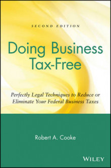 Doing Business Tax-free av Robert A. Cooke (Heftet)