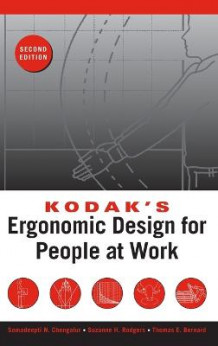Kodak's Ergonomic Design for People at Work av The Eastman Kodak Company (Innbundet)