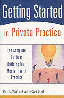Getting Started in Private Practice av Chris E. Stout og Laurie Cope Grand (Heftet)