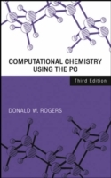 Computational Chemistry Using the PC av Donald W. Rogers (Innbundet)