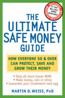 The Ultimate Safe Money Guide av Martin D. Weiss og Inc Weiss Ratings (Heftet)