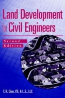 Land Development for Civil Engineers av Thomas R. Dion (Innbundet)