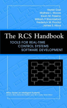 The RCS Handbook av Veysel Gazi, Mathew L. Moore, Kevin M. Passino, William P. Shackleford, Frederick M. Proctor og James S. Albus (Innbundet)