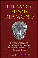 The Sancy Blood Diamond: Power, Greed, and the Cursed History of One of the av Susan Ronald (Innbundet)