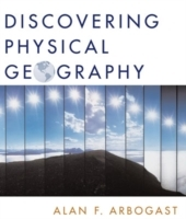 Discovering Physical Geography, 1st Edition av Alan F. Arbogast (Heftet)