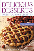Delicious Desserts When You Have Diabetes av Sandy Kapoor (Heftet)