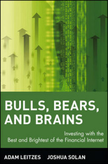 Bulls, Bears and Brains av Adam Leitzes og Joshua Solan (Heftet)