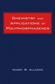 Chemistry and Applications of Polyphosphazenes av Harry R. Allcock (Innbundet)