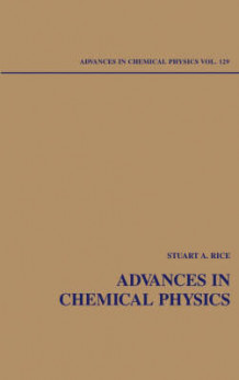 Advances in Chemical Physics: v. 129 (Innbundet)