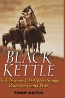 Black Kettle av Thom Hatch (Innbundet)