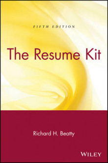 The Resume Kit av Richard H. Beatty (Heftet)