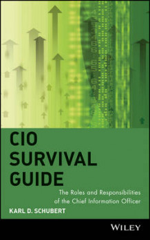 CIO Survival Guide av Karl D. Schubert (Innbundet)