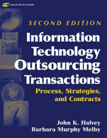 Information Technology Outsourcing Transactions av John K. Halvey og Barbara Murphy Melby (Innbundet)