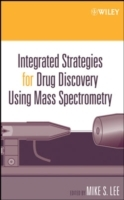 Integrated Strategies for Drug Discovery Using Mass Spectrometry av Mike S. Lee (Innbundet)